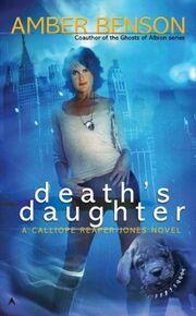 Death's Daughter (Calliope Reaper-Jones -1) by Amber Benson