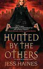 1. Hunted By the Others (2010)-H&W Investigations