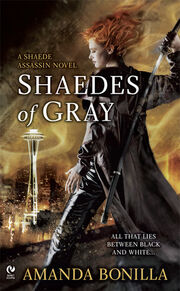 Shaedes of Gray (Shaede Assassin -1) by Amanda Bonilla