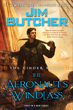 The Aeronaut's Windlass (The Cinder Spires -1) by Jim Butcher