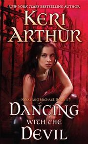Dancing With the Devil (Nikki & Michael -1) by Keri Arthur