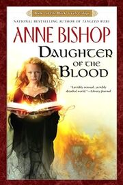 Daughter of the Blood (The Black Jewels -1) by Anne Bishop