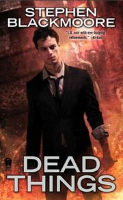 Dead Things (Eric Carter -1) by Stephen Blackmoore