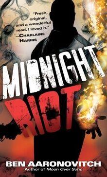 1. Midnight Riot (2-2011)