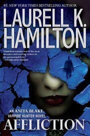 Affliction (Anita Blake, Vampire Hunter -22) by Laurell K. Hamilton