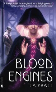 Blood Engines (Marla Mason -1) by T.A. Pratt, Tim Pratt