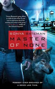 Master of None (Gavyn Donatti -1) by Sonya Bateman
