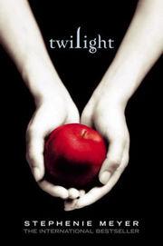 Twilight (Twilight -1) by Stephenie Meyer