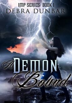 A Demon Bound (Imp -1) by Debra Dunbar