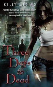 Three Days to Dead (Dreg City -1)