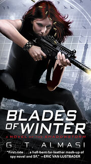 Blades of Winter (Shadowstorm -1) by G.T. Almasi