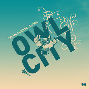 Owl City - The Midsummer Station cover art