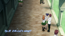 Op.10 Saa, Let's song!!
