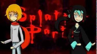 Splatter Party, featuring Kyomei Otonami and Rylan Mercier