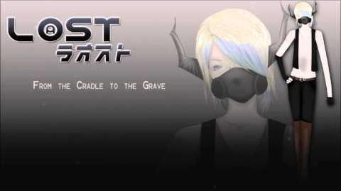 【UTAU Cover】 From the Cradle to the Grave 【L@ST】