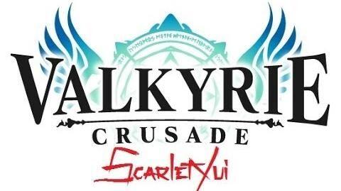 ScarletYui Trailer Valkyrie Crusade Movies!