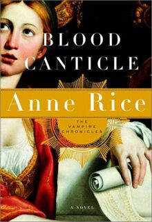 Blood canticle first edition