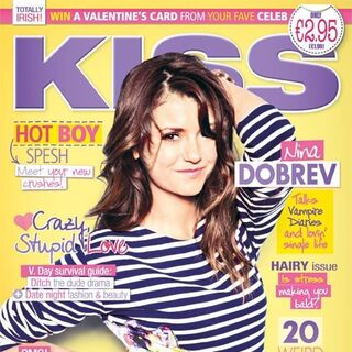 Kiss — Feb 2014, Ireland, Nina Dobrev