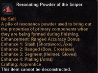 Resonating powder the sniper