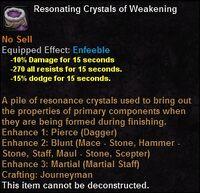 Resonating crystals weakening