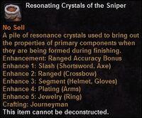 Resonating crystals sniper