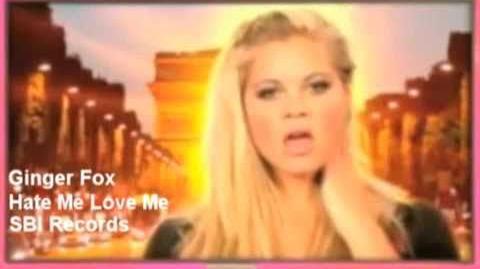 Ginger Fox - Hate Me Love Me