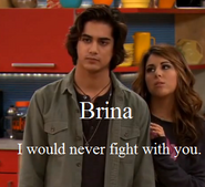 Brina never fight