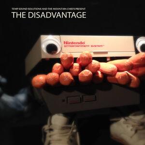 The Mountain Chiefs - The Disadvantage Split
