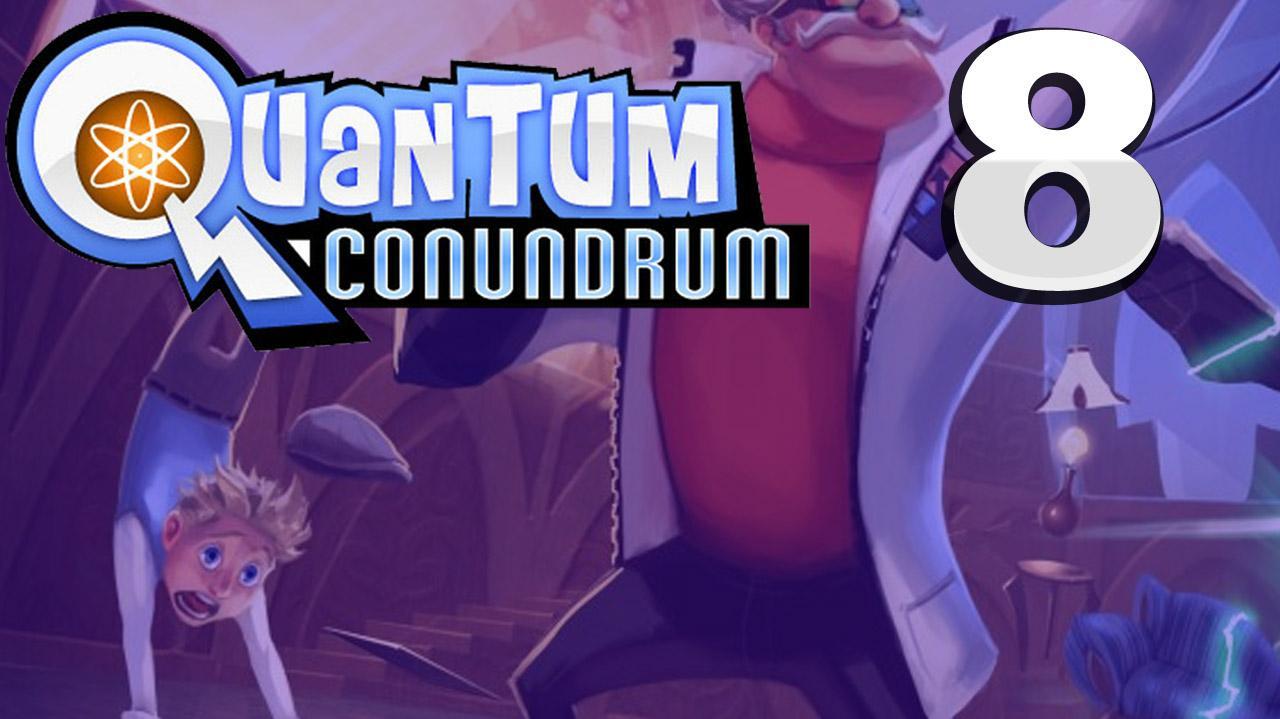 Quantum Conundrum Stairway To Fluffy Gameplay Walkthrough (Part 8 51)