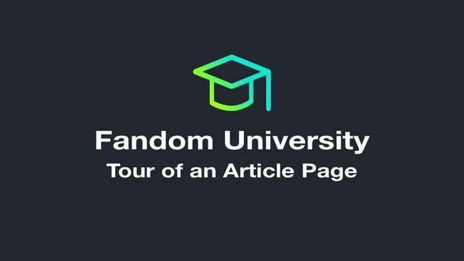 Fandom University - Tour of an Article Page