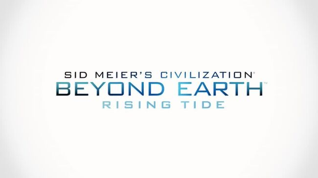 Civilization Beyond Earth - Rising Tide - Colonizing the Seas Featurette