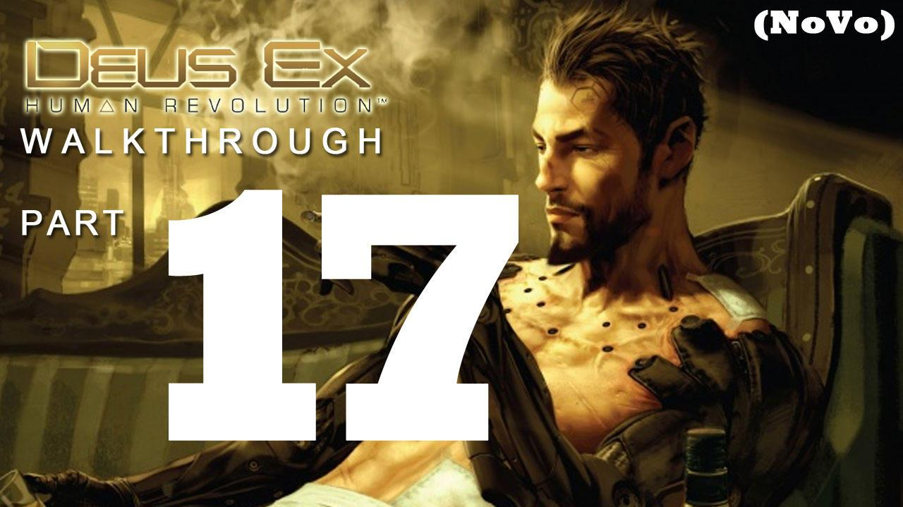 Deus Ex Human Revolution Walkthrough Part 17 - Darker Shades