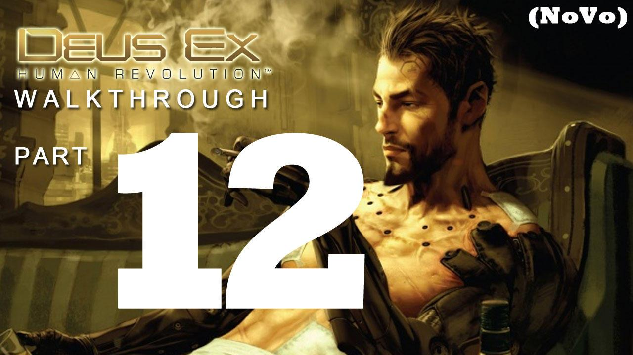 Deus Ex Human Revolution Walthrough Part 12 - Shut Down the Satellite