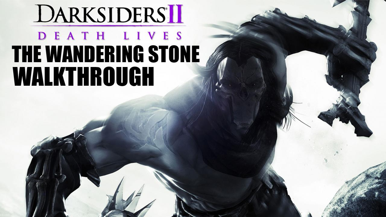 Darksiders II - The Wandering Stone - Oran's Side Quest
