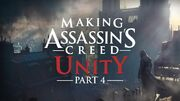 Making Assassin's Creed Unity Part 4 - Gameplay Evolution