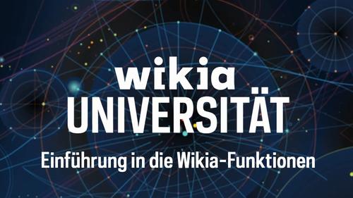 Wikia-Universität - Einführung in die Wikia-Funktionen