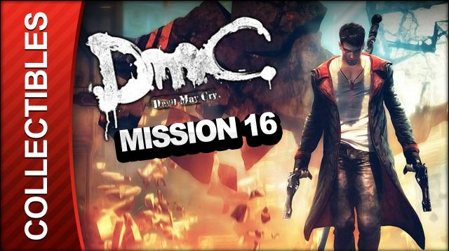 DmC Devil May Cry Mission 16 The Plan Collectible Locations - All Keys Doors and Lost Souls