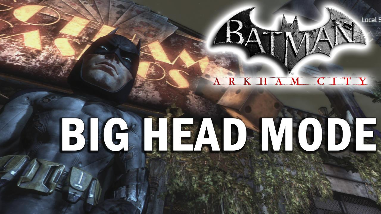 Batman Arkham City - Big Head Mode