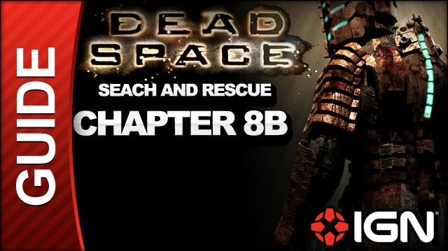 Dead Space - Search and Rescue - Chapter 8B