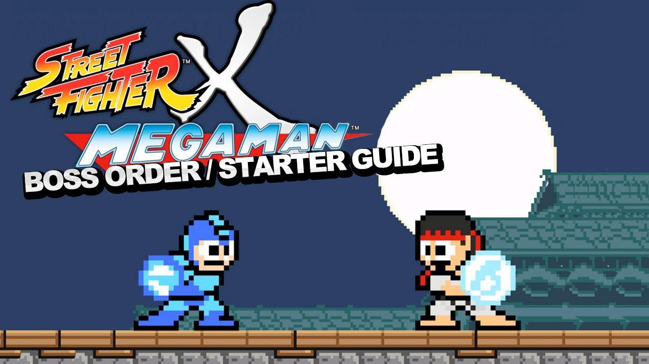 Street Fighter x Mega Man Boss Order Starter Guide