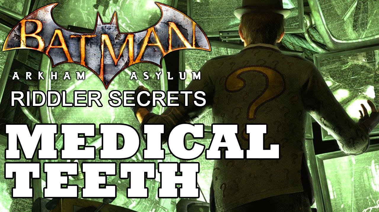 Batman Arkham Asylum Medical Building Joker Teeth Locations