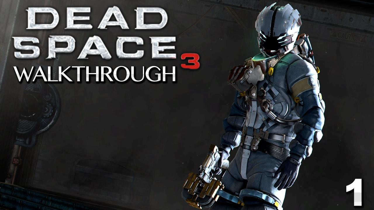 Dead Space 3 Walkthrough - Chapter 1 Rude Awakening (Part 1)