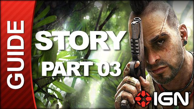 Far Cry 3 Walkthrough - Story, Part 03 Secure the Outpost