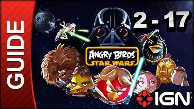 Angry Birds Star Wars Death Star Level 2-17 3 Star Walkthrough