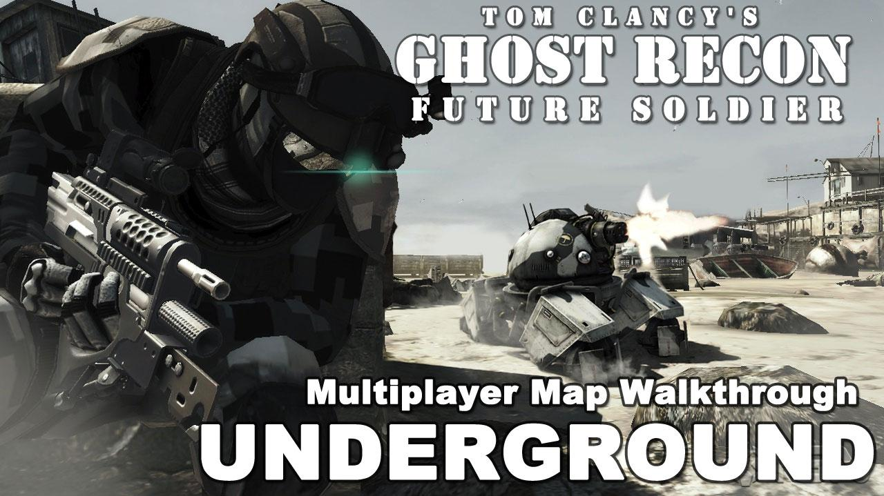 Ghost Recon Future Soldier Underground Map Walkthrough
