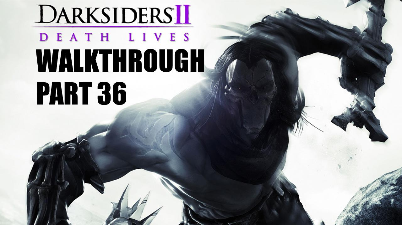 Darksiders II Walkthrough - City of the Dead (5 of 5) - Part 36