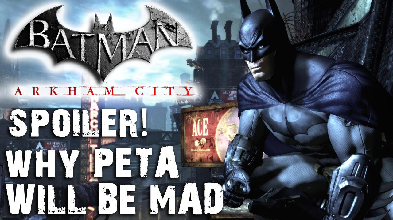 Spoiler - PETA's going to be mad at Batman Arkham City