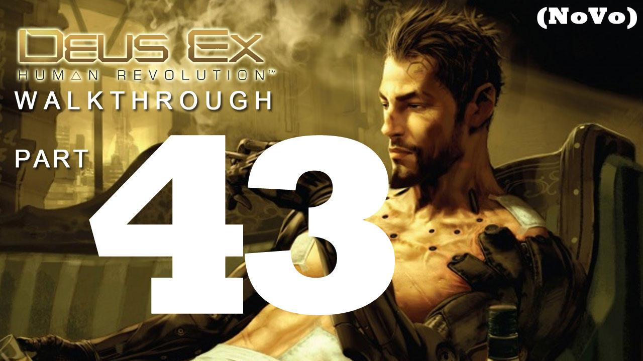Deus Ex Human Revolution Walthrough Part 43 - Finding Sarif