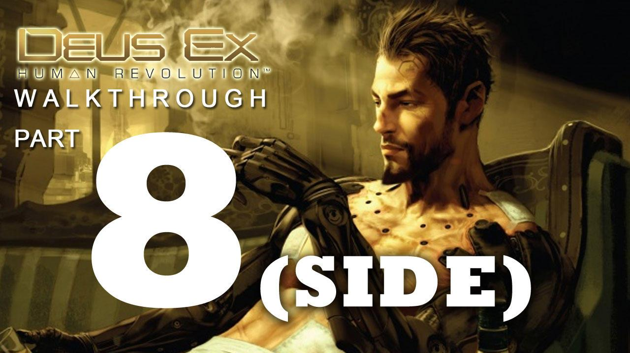 Deus Ex Human Revolution Walkthrough Part 8 - Motherly Ties