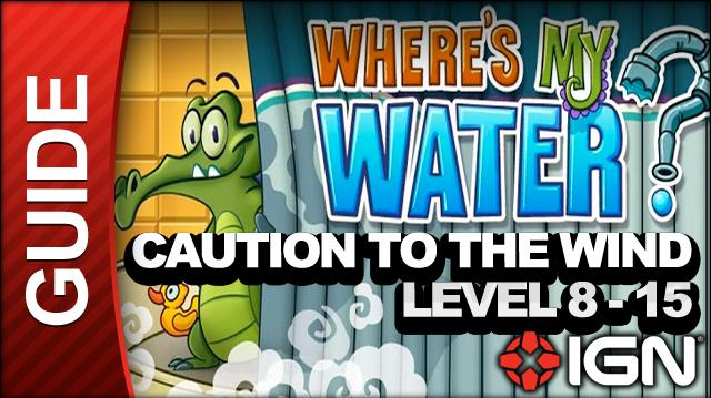 Where's My Water? Caution to the Wind - 8-15 Water World - Walkthrough